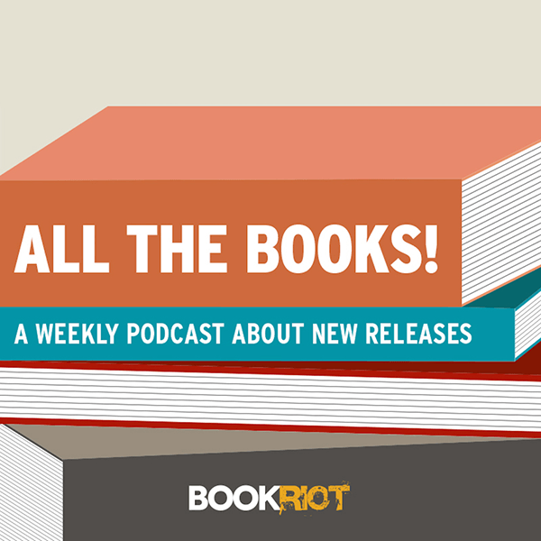 Broke on Book Riot All the Books Podcast